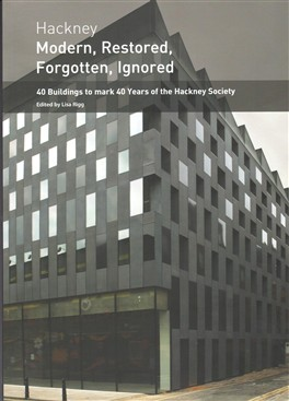 Photo: Illustrative image for the 'Hackney - Modern, Restored, Forgotten, Ignored' page