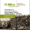 Page link: #10 From Clapton Pond to Clapton Square - and back